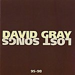David Gray Lost Songs 95-98