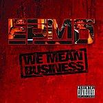 EPMD We Mean Business (Parental Advisory)