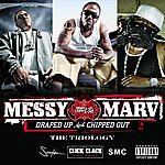 Messy Marv Draped Up and Chipped Out 3 (Parental Advisory)