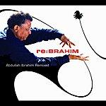 Abdullah Ibrahim re:BRAHIM