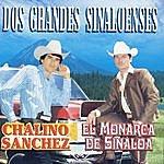 Chalino Sanchez Dos Grandes Sinaloenses