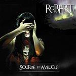 Robert Sourde Et Aveugle