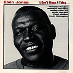 Elvin Jones It Don't Mean A Thing...