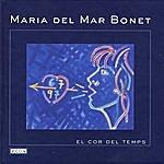 Maria Del Mar Bonet El Cor Del Temps