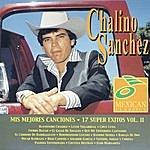 Chalino Sanchez Mis Mejores Canciones