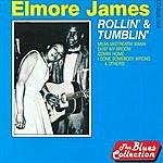 Elmore James Rollin' & Tumblin'