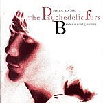 The Psychedelic Furs Here Came The Psychedelic Furs: B-Sides & Lost Grooves
