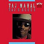 Taj Mahal Taj's Blues