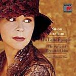 Susan Graham La Belle Époque: The Songs Of Reynaldo Hahn