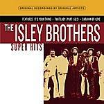 The Isley Brothers Super Hits (Parental Advisory)