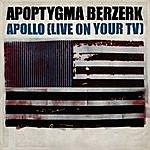 Apoptygma Berzerk Apollo (Live On Your TV)