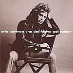 Eric Carmen The Definitive Collection