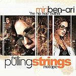 "Miri Ben-Ari Clinton Sparks Presents ""The Hip-Hop Violinist"" The Pulling Strings Mixtape"
