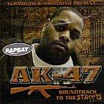 Ampichino AK 47 Soundtrack 2 Da Streets