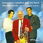 Humphrey Lyttelton & His Band 'Between Friends' with Stacey Kent & Jim Tomlinson