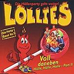Lollies Voll daneben (Hölle, Hölle, Hölle) - Part 2