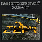 Pat Metheny Group Offramp