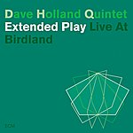Dave Holland Extended Play: Live At Birdland