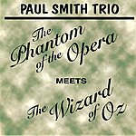 Paul Smith The Phantom Of The Opera Meets The Wizard Of Oz