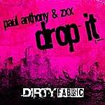 Paul Anthony Drop It