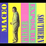 Maceo Parker Southern Exposure