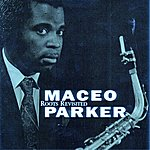 Maceo Parker Roots Revisited