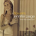 Jennifer Paige Flowers - The Hits Collection