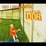 Udo Lindenberg Damals in der DDR