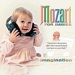 Wolfgang Amadeus Mozart Mozart For Babies Imagination