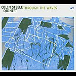Colin Steele Through The Waves