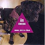Snook Snook, Svett Och Tårar