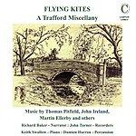 John Turner Flying Kites - A Trafford Miscellany