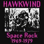 Hawkwind Space Rock: 1969-1979