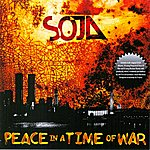 SOJA Peace In A Time Of War