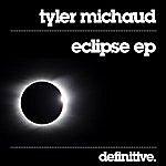 Tyler Michaud Eclipse EP