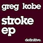 Greg Kobe Stroke EP