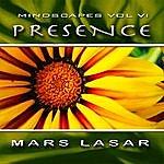 Mars Lasar MindScapes Vol.6 - Presence