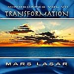 Mars Lasar MindScapes Vol.7 - Transformation