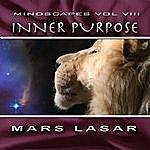 Mars Lasar MindScapes Vol.8 - Inner Purpose