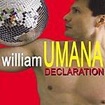 William Umana Declarations
