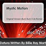 Datura Mystic Motion (Bum Bum Club Remix) (Feat. Billie Ray Martin)