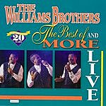 The Williams Brothers The Best Of & More Live