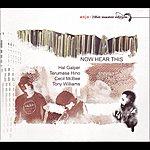 The Hal Galper Trio Now Hear This