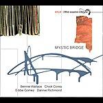 Bennie Wallace Mystic Bridge