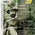 Heinz Holliger Charles Koechlin: La course de printemps op. 95 & Le buisson ardent op. 203 & 171