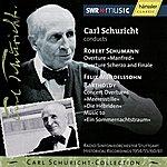 Carl Schuricht Carl Schuricht Collection Vol. XV Ouvertures of Schumann and Mendelssohn