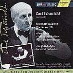 Carl Schuricht Wagner: Opera Excerpts