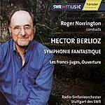 Sir Roger Norrington Berlioz: Symphonie Fantastique - Les francs-juges, Ouverture