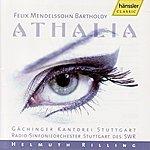 Helmuth Rilling Felix Mendelssohn Bartholdy: Athalia
