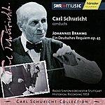 Carl Schuricht Brahms: Ein Deutsches Requiem op. 45